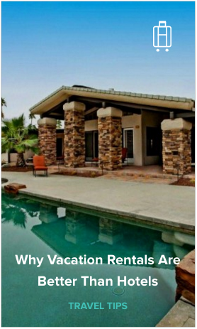 Reasons why vacation rentals are better than hotels
